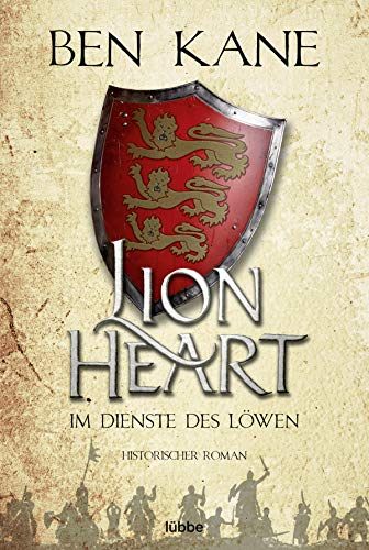 Lionheart - Im Dienste des Löwen: Historischer Roman