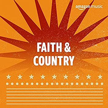 Faith & Country
