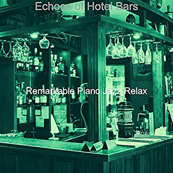 Echoes of Hotel Bars