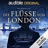 Die Flüsse von London: Die magischen Fälle des Peter Grant 1 - Ben Aaronovitch