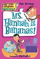 My Weird School #4: Ms. Hannah Is Bananas! (My Weird School (4))