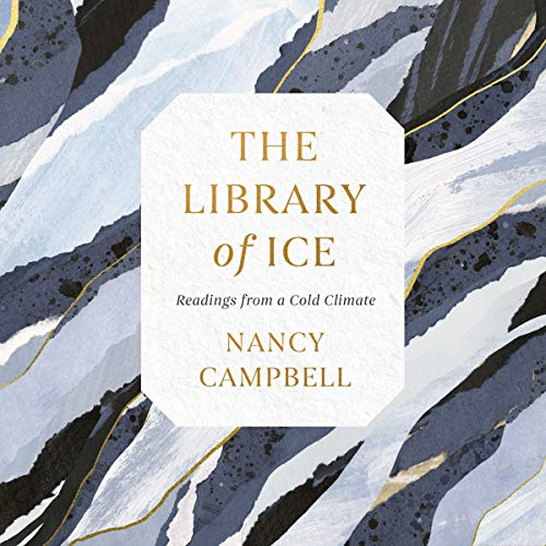 The Library of Ice audiobook cover art