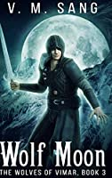 Wolf Moon: Large Print Hardcover Edition