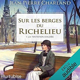 Page de couverture de Sur les berges du Richelieu - Tome 1