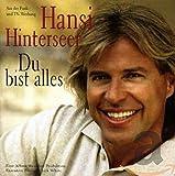 Songtexte von Hansi Hinterseer - Du bist alles