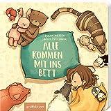 Alle kommen mit ins Bett (Einschlafbücher) - Susan Niessen