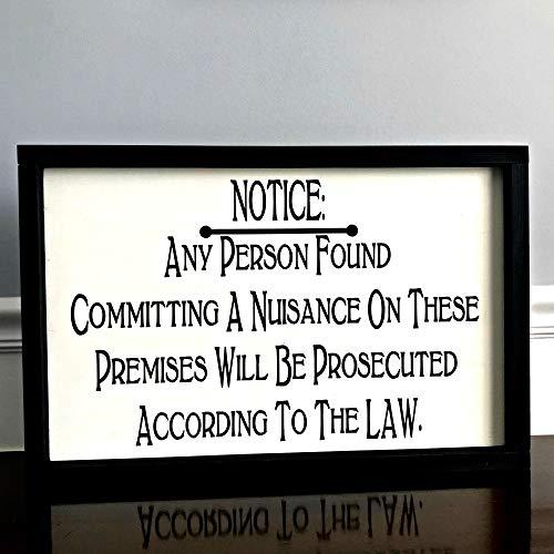 Ced454sy bericht elke persoon gevonden vastleggen van een overlast zal worden vervolgd ingelijst hout teken humorous teken spel kamer bar kamer teken grappig teken