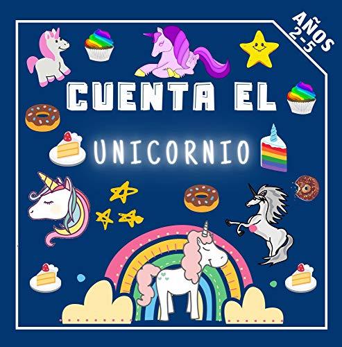 Cuenta el Unicornio: Divertido Juego Educativo de Adivinanzas Para Niñas de 2 a 5 Años Libros de Actividades Para Preescolar