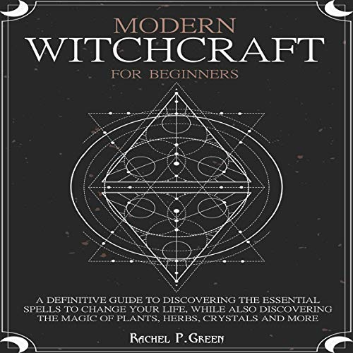 Modern Witchcraft for Beginners Audiobook By Rachel P. Green cover art