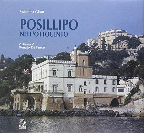 Posillipo nell'Ottocento. Architettura dell'eclettismo a Napoli