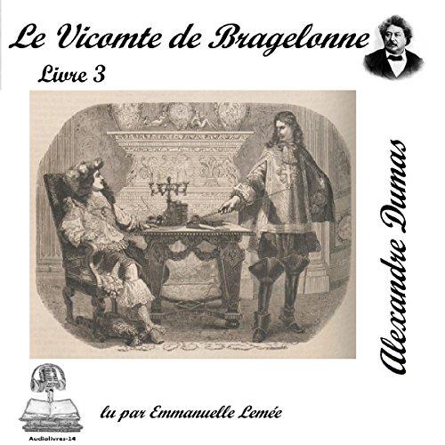 Couverture de Le vicomte de Bragelonne 3