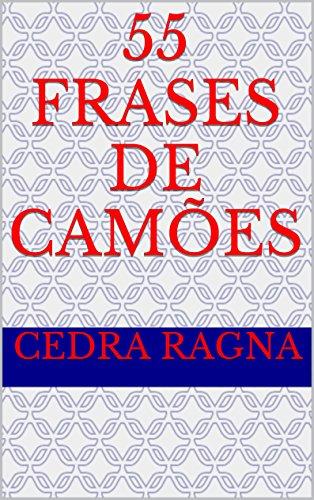 55 Frases de Camões (Portuguese Edition)