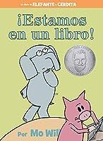 !Estamos en un libro! (Spanish Edition) (An Elephant and Piggie Book) by Mo Willems(2015-06-02)