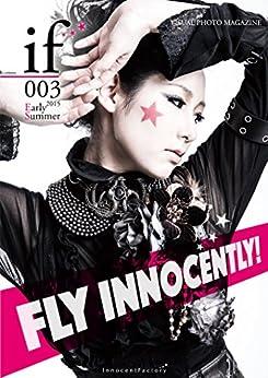 [イノセントファクトリー]のif 003 - Model Photo Magazine - if -Visual Photo Magazine- (イノセントファクトリー)
