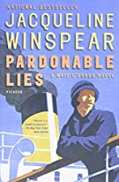 Pardonable Lies: A Maisie Dobbs Novel (Maisie Dobbs Novels, 3)