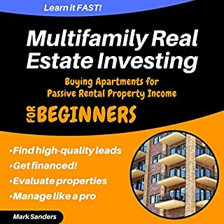 Multifamily Real Estate Investing: Buying Apartments for Passive Rental Property Income audiobook cover art