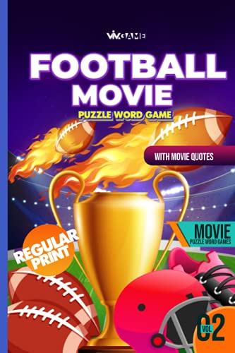 Football Movie Puzzle Word Game With Movie Quote Volume 02: Regular Print 100 Puzzles Includes Word Search Word Scramble Missing Vowel Sudoku For Football Lover Fan Coach
