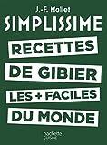SIMPLISSIME - Recettes de gibier les + faciles du monde (CUISINE)