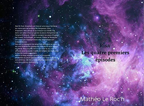 Risa : les quatre premiers épisodes (French Edition)