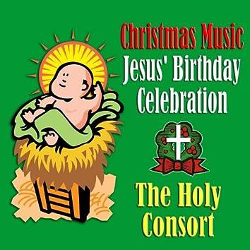 Christmas Music Jesus' Birthday Celebration