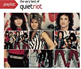 Songtexte von Quiet Riot - Playlist: The Very Best of Quiet Riot