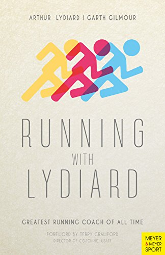 Running with Lydiard: Greatest Running Coach of All Time (English Edition)
