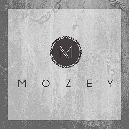 Mozey