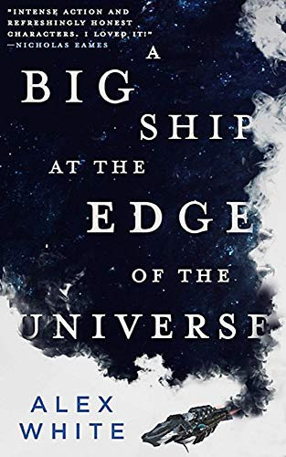 A Big Ship at the Edge of the Universe (The Salvagers, 1)