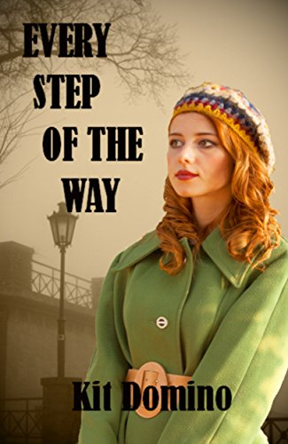 Book: Every Step of the Way by Kit Domino