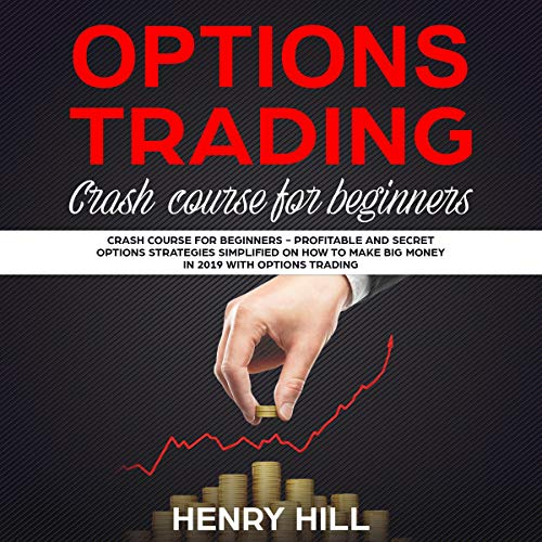 Options Trading: Crash Course for Beginners  By  cover art