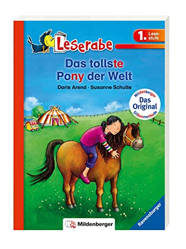 Leserabe mit Mildenberger Silbenmethode: Das tollste Pony der Welt