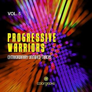 Progressive Warriors, Vol. 5 (Extraordinary Unmixed Tracks)