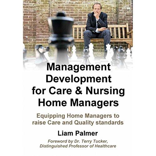 Management Development for Care & Nursing Home Managers cover art