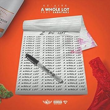 A Whole Lot (feat. Sabatahj)