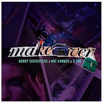 Makeover (feat. Mic Vanngo & II Tre)