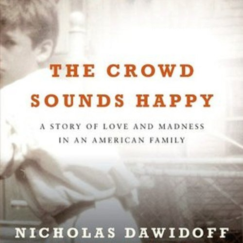 The Crowd Sounds Happy audiobook cover art