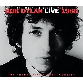 The Bootleg Series Vol 4  Bob Dylan Live 1966  The  Royal Albert Hall Concert