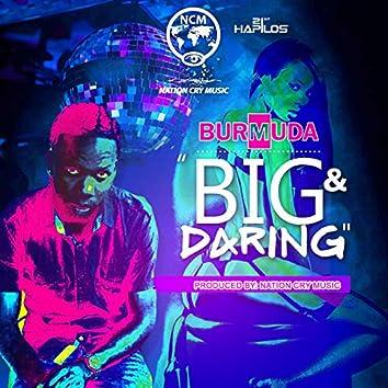 Big & Daring - Single