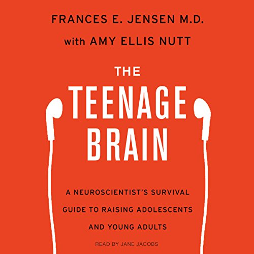 The Teenage Brain     A Neuroscientist's Survival Guide to Raising Adolescents and Young Adults              Written by:                                                                                                                                 Frances E. Jensen,                                                                                        Amy Ellis Nutt                               Narrated by:                                                                                                                                 Jane Jacobs                      Length: 9 hrs and 25 mins     2 ratings     Overall 4.5