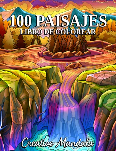 100 Paisajes: Un libro para colorear con playas tropicales, hermosas ciudades, montañas, paisajes rurales, orientales, y mucho más