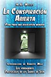 La Conspiración Abierta. Plan para una Revolución Mundial: Introducción de Ernesto Milà. Los verdade...