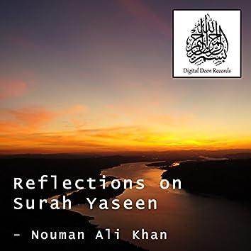 Reflections on Surah Yaseen