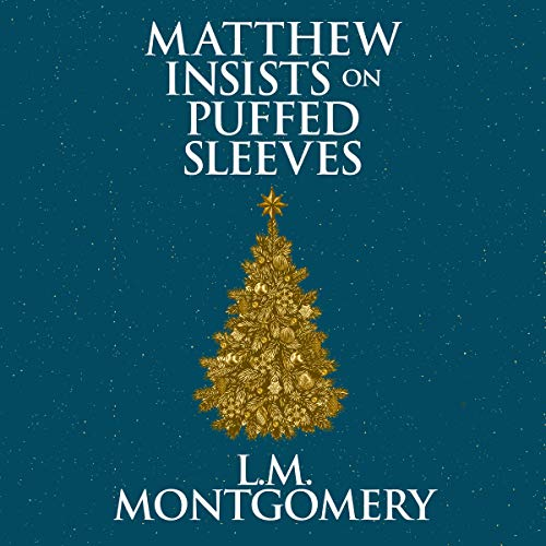 Matthew Insists on Puffed Sleeves audiobook cover art