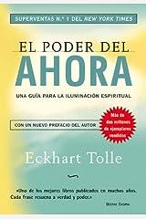 El poder del ahora: Una guía para la iluminación espiritual (Perenne) (Spanish Edition) Format Kindle