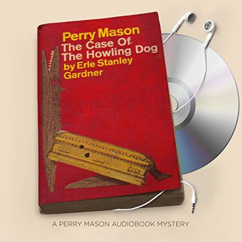 The Case of the Howling Dog audiobook cover art