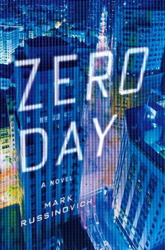 Zero Day: A Jeff Aiken Novel (Jeff Aiken Series Book 1) by [Mark Russinovich, Howard Schmidt]