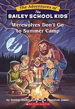 Werewolves Don't Go to Summer Camp[ABSK #02 WEREWOLVES DONT GO TO][Paperback]
