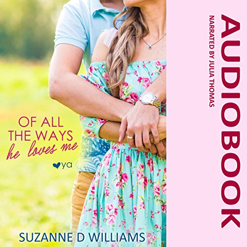 Of All the Ways He Loves Me audiobook cover art