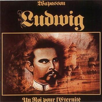 Ludwig - Un roi pour l'éternité