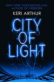 City of Light (Outcast Book 1) by [Keri Arthur]